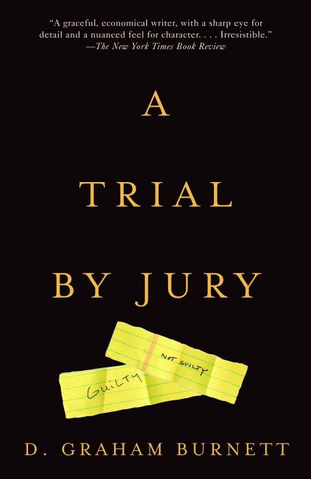 A Trial by Jury By Burnett, D. Graham