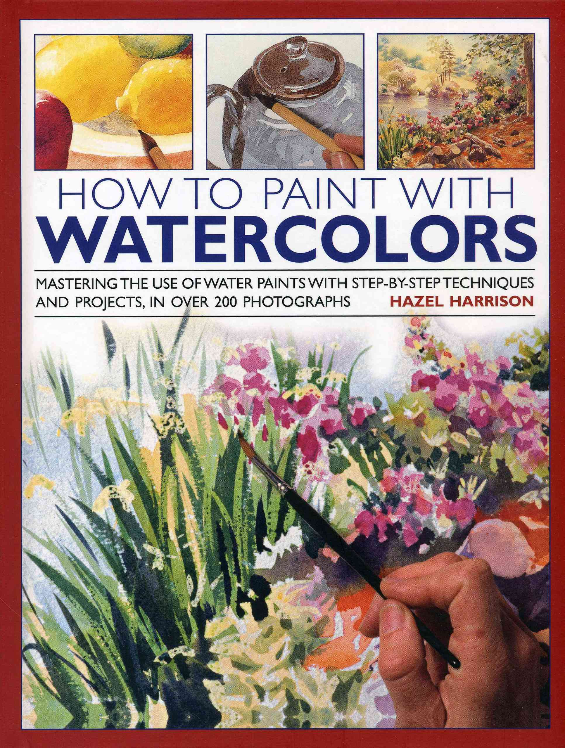 How to Paint With Watercolours By Harrison, Hazel
