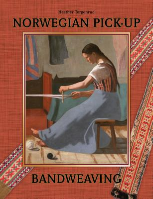 Norwegian Pick-up Bandweaving By Torgenrud, Heather